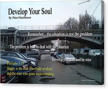 Develop Your Soul Canvas Print