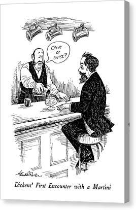 Dickens' First Encounter With A Martini Canvas Print by J.B. Handelsman