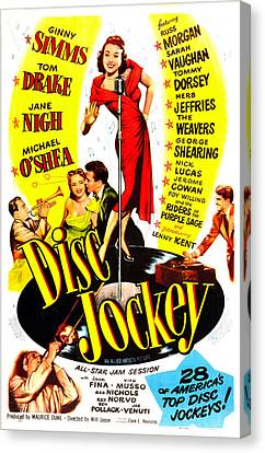 Disc Jockey, Us Poster, Ginny Simms Canvas Print by Everett