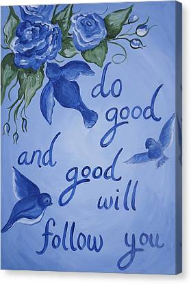 Do Good Canvas Print
