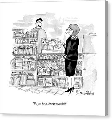 Drugstore Canvas Print - Do You Have These In Menthol? by Victoria Roberts