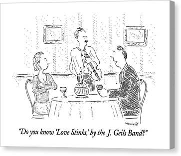 Do You Know 'love Stinks Canvas Print