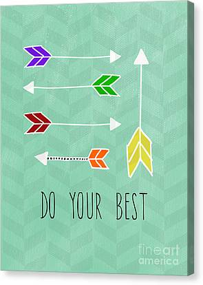 Do Your Best Canvas Print by Linda Woods