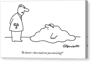 With Canvas Print - Doctor To Patient Who Appears To Be A Blob by Charles Barsotti