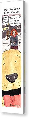 Walking The Dog Canvas Print - Dog In Your Face Comics by Danny Shanahan