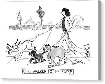 Dog Walker To The Stars Canvas Print by Edward Frascino