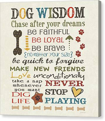 Dog Wisdom Canvas Print by Jo Moulton