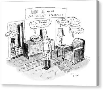 Don Z. And His User-friendly Apartment Canvas Print by Roz Chast
