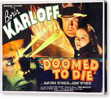 Doomed To Die Canvas Print by Studio Release