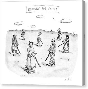 Dowsing For Coffee Canvas Print by Roz Chast