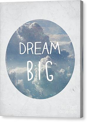 Dream Big Canvas Print by Pati Photography