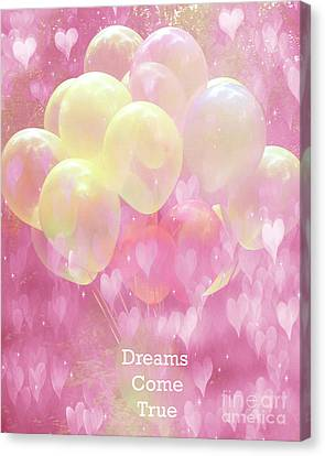 Dreamy Fantasy Whimsical Yellow Pink Balloons With Hearts - Typography Quote - Dreams Come True Canvas Print