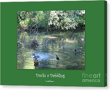 Canvas Print featuring the photograph Ducks A Dabbling by Linda Prewer
