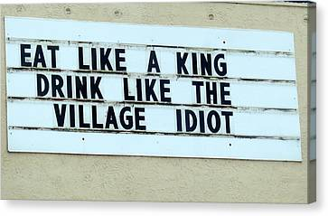 Canvas Print featuring the photograph Eating Drinking Sign Humor by Kay Novy