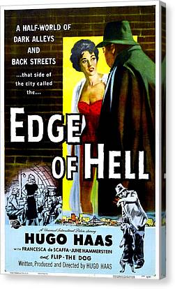 Edge Of Hell, Us Poster, From Center Canvas Print by Everett