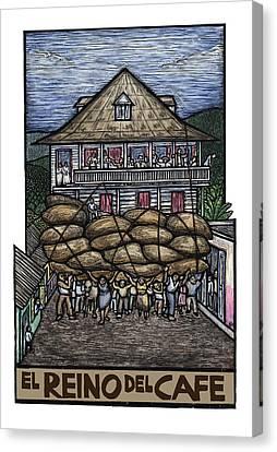 Plantation Canvas Print - El Reino Del Cafe by Ricardo Levins Morales