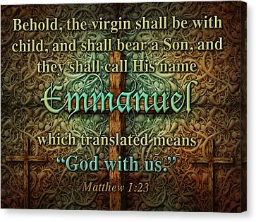 Emmanuel God With Us Canvas Print by James Larkin