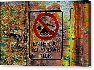 Enter At Your Own Risk - Mike Hope Canvas Print