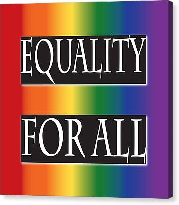 Equality Rainbow Canvas Print by Jamie Lynn