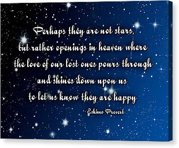 Eskimo Proverb Perhaps They Are Not Stars Canvas Print