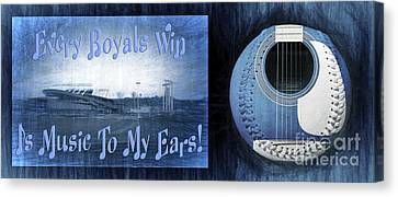 Every Royals Win Is Music To My Ears Canvas Print