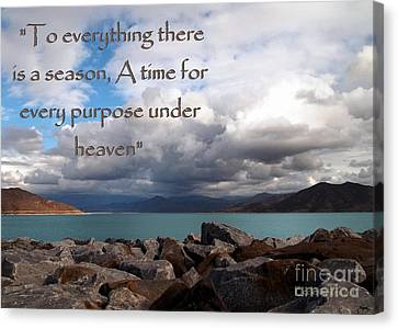 Everything Has Its Time - Ecclesiastes Canvas Print by Glenn McCarthy Art and Photography