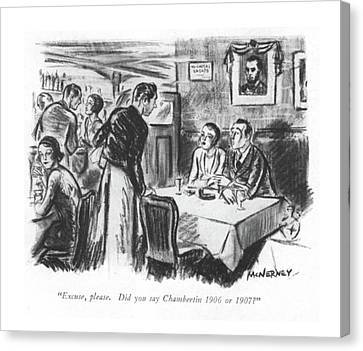 Excuse, Please. Did You Say Chambertin 1906 Or Canvas Print by E. McNerney