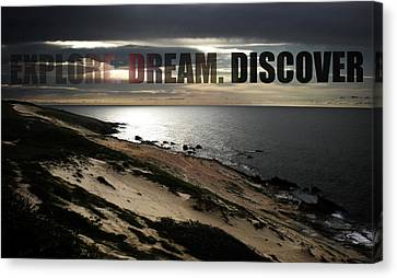 Discover Canvas Print - Explore. Dream. Discover by Nicklas Gustafsson