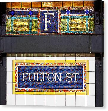 Subway Canvas Print - F Is For Fulton Street by Rona Black