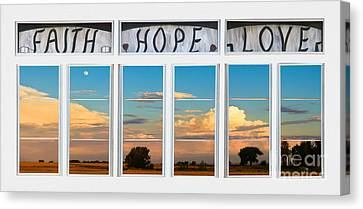 Faith  Hope Love Nature Window View Canvas Print