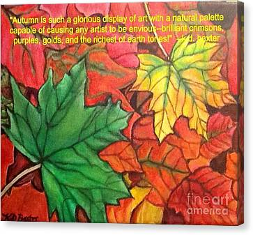 Falling Leaves 1 Painting With Quote Canvas Print by Kimberlee Baxter
