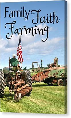 Family Faith Farming Deere Canvas Print
