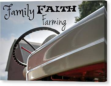 Antique Tractors Canvas Print - Family Faith Farming Ford by Michael And Heather Allen