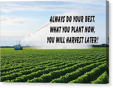 Farm Land Quote Canvas Print by Rudy Umans