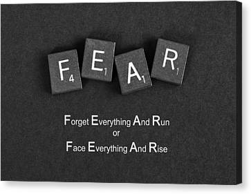 Canvas Print featuring the photograph Fear Inspirational Quote by Barbara West