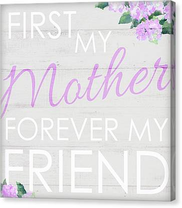 First My Mother Canvas Print