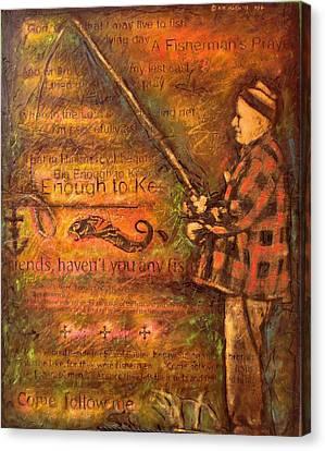 Fisherman's Prayer Canvas Print by Kitt Mallin