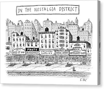 Nostalgia Canvas Print - Five Stores On A Street Make-up The Nostalgia by Roz Chast