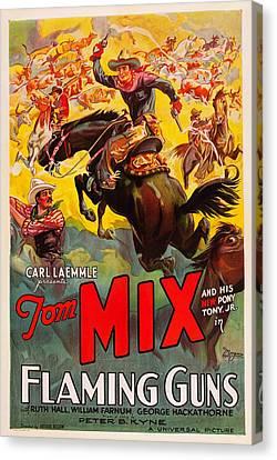 Flaming Guns, Us Poster Art, Tom Mix Canvas Print by Everett