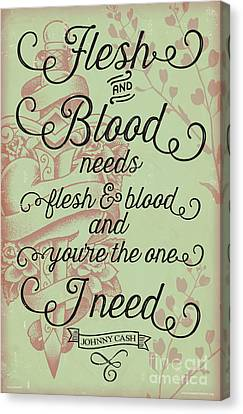 Nashville Canvas Print - Flesh And Blood - Johnny Cash Lyric by Jim Zahniser