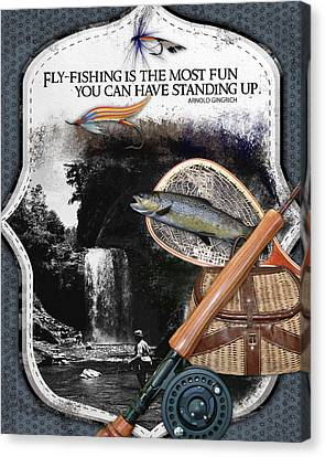 Fly Fishing Most Fun Canvas Print