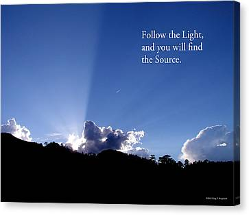 Follow The Light Canvas Print by Craig T Burgwardt