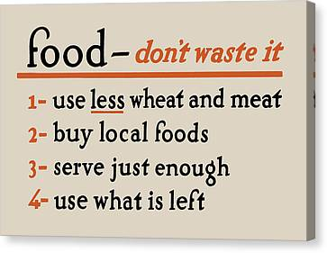 Food - Don't Waste It - No.2 Canvas Print by God and Country Prints