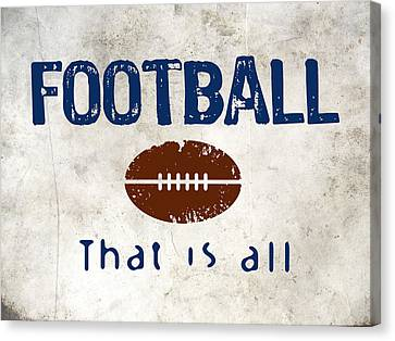 Football That Is All Canvas Print by Flo Karp