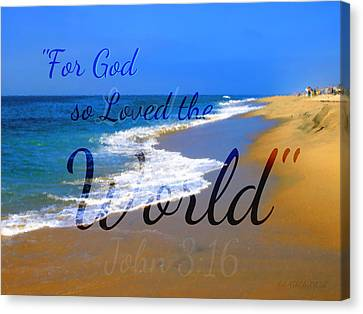 For God So Loved The World Canvas Print by Sharon Soberon