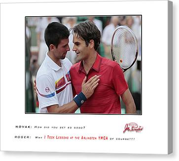 For My Ymca Roger And Novak Canvas Print