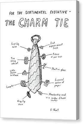 For The Sentimental Executive The Charm Tie Canvas Print by Roz Chast