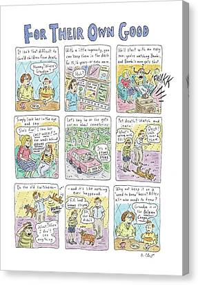 To Know Canvas Print - For Their Own Good by Roz Chast
