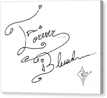 Forever Blessed Original Hand Drawn Typography Word Art Quote By Megan Duncanson Canvas Print by Megan Duncanson