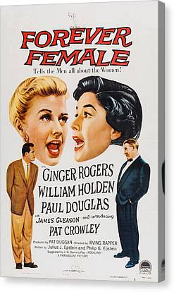 Forever Female, Top L-r Ginger Rogers Canvas Print by Everett